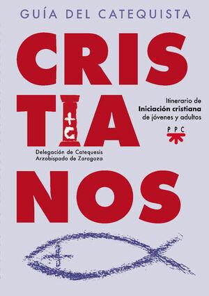 CRISTIANOS. GUÍA DEL CATEQUISTA