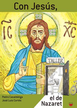 CON JESÚS, EL DE NAZARET