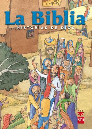LA BIBLIA. HISTORIAS DE DIOS. [EDICIÓN ESCOLAR, ESPAÑA]