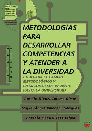 METODOLOGÍAS PARA DESARROLLAR COMPETENCIAS Y ATENDER A LA DIVERSIDAD