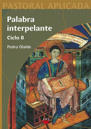 PALABRA INTERPELANTE. CICLO B