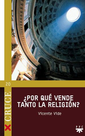 ¿POR QUÉ VENDE TANTO LA RELIGIÓN?