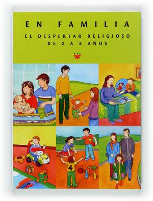 EN FAMILIA. EL DESPERTAR RELIGIOSO. GUÍA