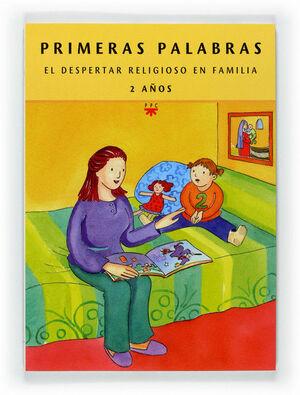 PRIMERAS PALABRAS. EL DESPERTAR RELIGIOSO. 4