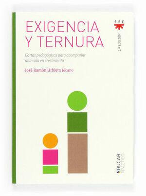 EXIGENCIA Y TERNURA