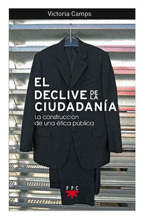 EL DECLIVE DE LA CIUDADANÍA