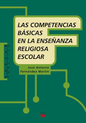 LAS COMPETENCIAS BÁSICAS EN LA ENSEÑANZA RELIGIOSA ESCOLAR