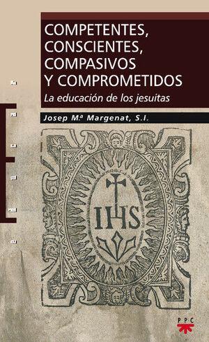 COMPETENTES, CONSCIENTES, COMPASIVOS Y COMPROMETIDOS
