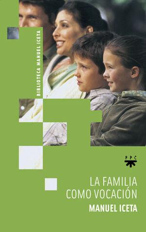 LA FAMILIA COMO VOCACIÓN