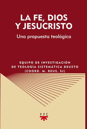 LA FE, DIOS Y JESUCRISTO
