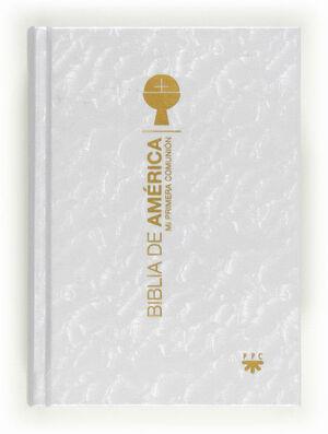 BIBLIA DE AMÉRICA. POPULAR [PRIMERA COMUNIÓN, NACARADA]