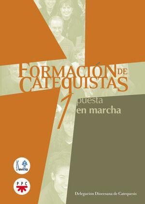 FORMACIÓN DE CATEQUISTAS. 1. PUESTA EN MARCHA