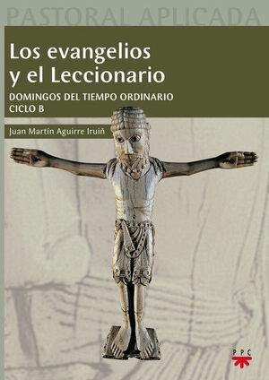 LOS EVANGELIOS Y EL LECCIONARIO. CICLO B
