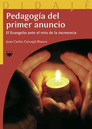 PEDAGOGA DEL PRIMER ANUNCIO EL EVANGELIO ANTE EL RETO DE LA INCREENCIA