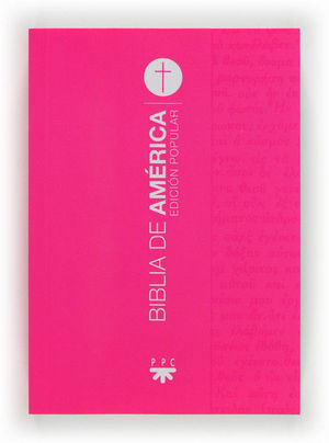 BIBLIA DE AMÉRICA. POPULAR FUCSIA