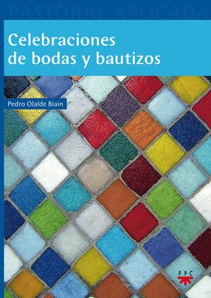 CELEBRACIONES DE BODAS Y BAUTIZOS