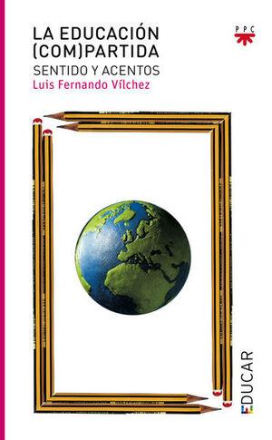 LA EDUCACIÓN (COM)PARTIDA