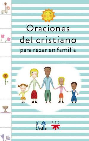 ORACIONES DEL CRISTIANO PARA REZAR EN FAMILIA