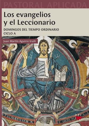 LOS EVANGELIOS Y EL LECCIONARIO. CICLO A