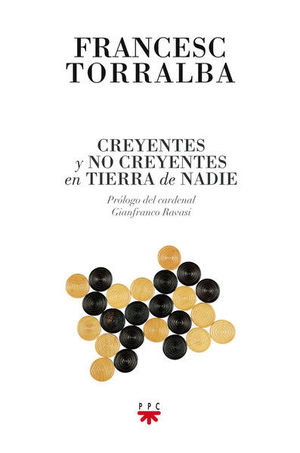 CREYENTES Y NO CREYENTES EN TIERRA DE NADIE