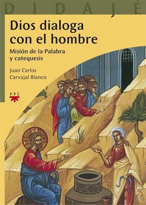DIOS DIALOGA CON EL HOMBRE