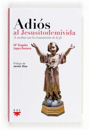 ADIÓS AL JESUSITODEMIVIDA