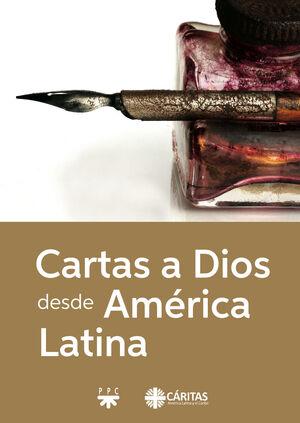 CARTAS A DIOS DESDE AMÉRICA LATINA