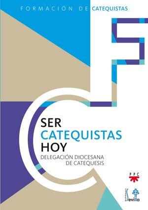 SER CATEQUISTAS HOY