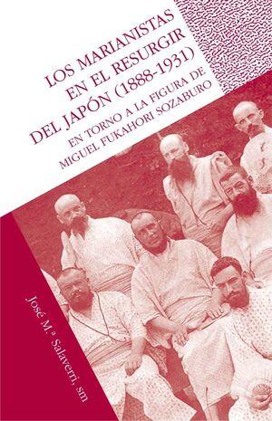 LOS MARIANISTAS EN EL RESURGIR DEL JAPÓN (1888-1931)
