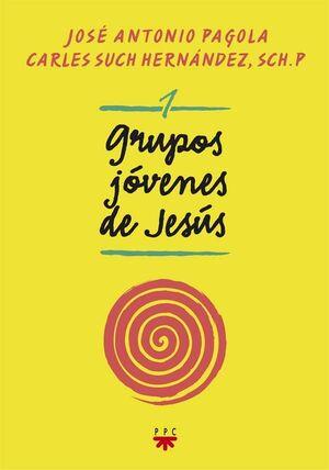 GRUPOS JÓVENES DE JESÚS 1