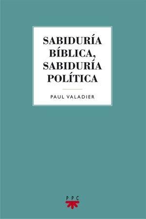 SABIDURÍA BÍBLICA, SABIDURÍA POLÍTICA