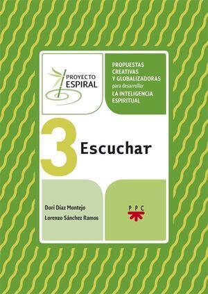 PROYECTO ESPIRAL 3. ESCUCHAR
