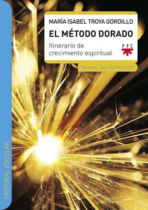 EL MÉTODO DORADO. MANUAL DEL INSTRUCTOR