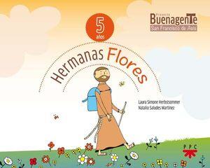 HERMANAS FLORES (5 AÑOS)