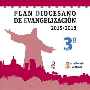 PLAN DIOCESANO DE EVANGELIZACIÓN. AÑO 3