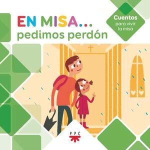 EN MISA… 4. PEDIMOS PERDÓN (CUENTOS)