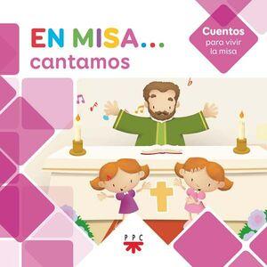EN MISA… 5. CANTAMOS (CUENTOS)