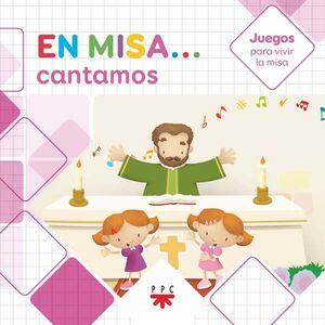 EN MISA… 5. CANTAMOS (JUEGOS)