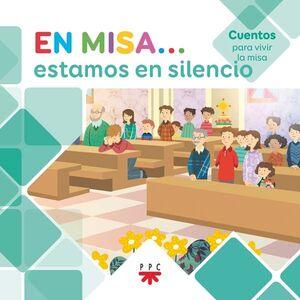 EN MISA… 9. ESTAMOS EN SILENCIO (CUENTOS)