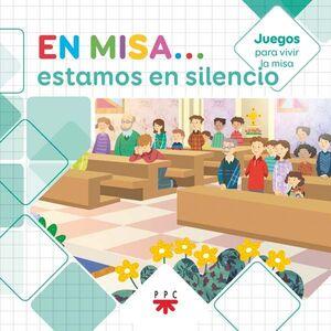 EN MISA… 9. ESTAMOS EN SILENCIO (JUEGOS)