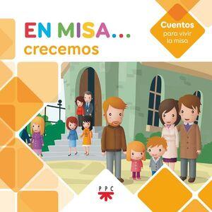 EN MISA… 10. CRECEMOS (CUENTOS)