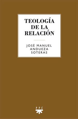 TEOLOGÍA DE LA RELACIÓN