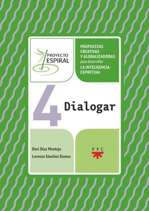 4 DIALOGAR. PROYECTO ESPIRAL