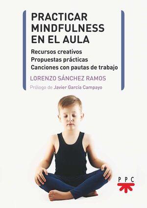 PRACTICAR MINDFULLNESS EN EL AULA