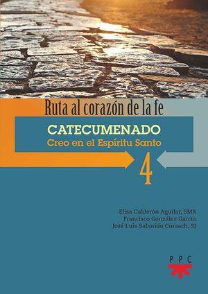 4. CATECUMENADO. CREO EN EL ESPÍRITU SANTO