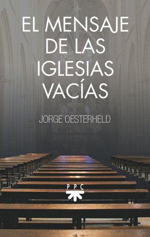 EL MENSAJE DE LAS IGLESIAS VACÍAS