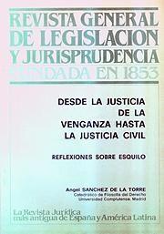 DESDE LA JUSTICIA DE LA VENGANZA HASTA LA JUSTICIA CIVIL
