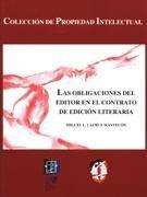 LAS OBLIGACIONES DEL EDITOR EN EL CONTRATO DE EDICION LITERARIA