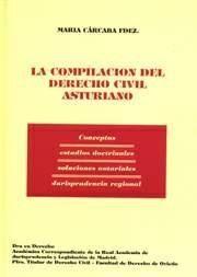 LA COMPILACIÓN DEL DERECHO CIVIL ASTURIANO