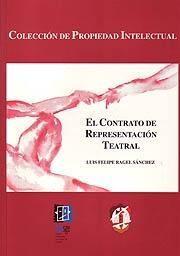 EL CONTRATO DE REPRESENTACIÓN TEATRAL